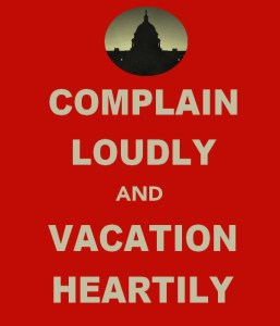 Signs_Complain Loudly and Vacation Heartily