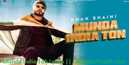 Munda India Ton Lyrics -Khan Bhaini