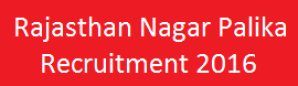 Rajasthan Nagar Palika Recruitment