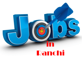 Jobs in Ranchi
