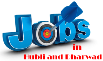 Jobs in Hubli and Dharwad