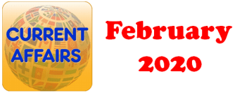 Current Affairs Question Answers (MCQ) February 2020