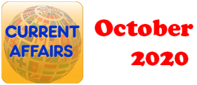 Current Affairs Question Answers (MCQ) October 2020