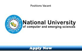 Jobs in National University of Computer and Emerging Sciences Karachi Campus 2019 Apply Now