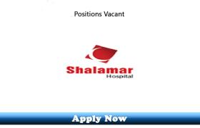 Jobs in Shalamar Hospital Lahore 2019 Apply Now