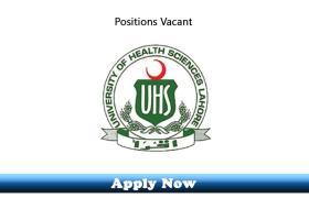 Jobs in University of Health Sciences Lahore 2019 Apply Now