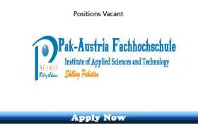 40 New Jobs in Pak-Austria Fachhochschule Institute of Applied Sciences and Technology PAF-IAST 2020 Apply Now