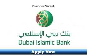 Jobs in Dubai Islamic Bank 2020 Apply Now