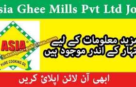 Asia Ghee Mills Pvt Ltd Bahawalpur Jobs 2020