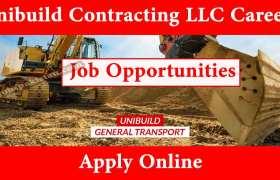 Jobs in Unibuild UAE 2020