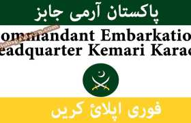 Commandant Embarkation Headquarter Kemari Karachi Jobs 2020