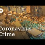 Coronavirus sparks rise in fake medical gear and cybercrime   DW News