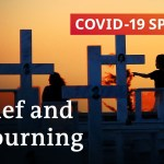 Grief and mourning through the coronavirus pandemic | COVID-19 Particular