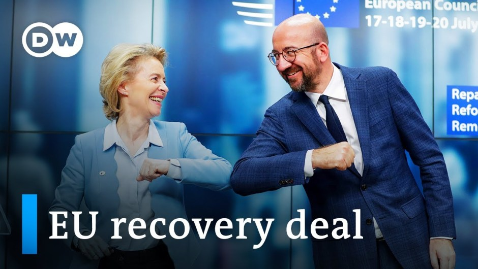 EU leaders strike deal on coronavirus restoration fund   DW Information