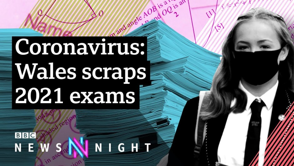 Coronavirus: Will faculty exams be cancelled across the UK in 2021? – BBC Newsnight
