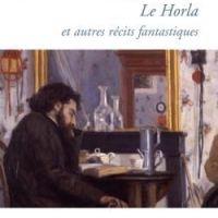 Le Horla et autres récits fantastique de Guy de Maupassant