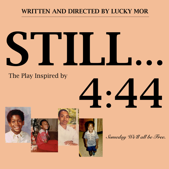 Hollywood Fringe 2018 :  Still... The Play Inspired by 4:44 @ The Complex Theatre in Hollywood - Review