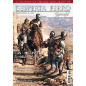 """""""Los Tercios (IV) America ss XVI – XVIII"""", Desperta Ferro"""