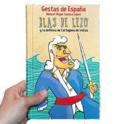"""""""Blas de Lezo y la defensa de Cartagena de Indias"""", Miguel Ángel Cuenca"""