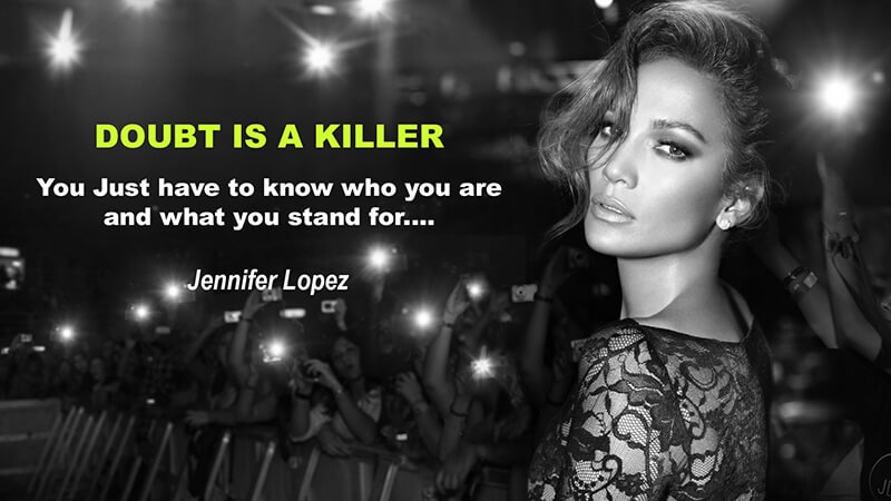 Famous Jennifer Lopez Quote