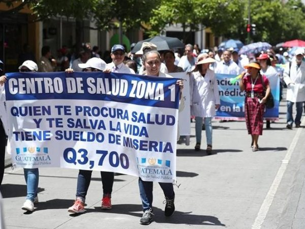 """Those Who Save Your Lives, Make a Miserable Salary,"" Guatemalan Doctors plan Nationwide Strike, August 13th"