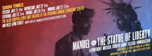 Manuel and The Statue of Liberty play announcement poster july 2015