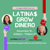 LATINAS GROW DINERO