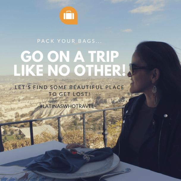 Latina Travelers -Latina Travel - Latina Wanderlust - Latinas Traveling Around The World