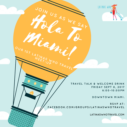 Latinas Who Travel Miami Meet-up for latina travelers