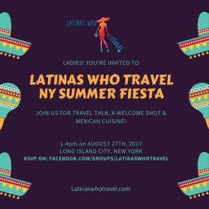 Latinas Who Travel New York Summer Fiesta Meet-Up - Latina Travelers