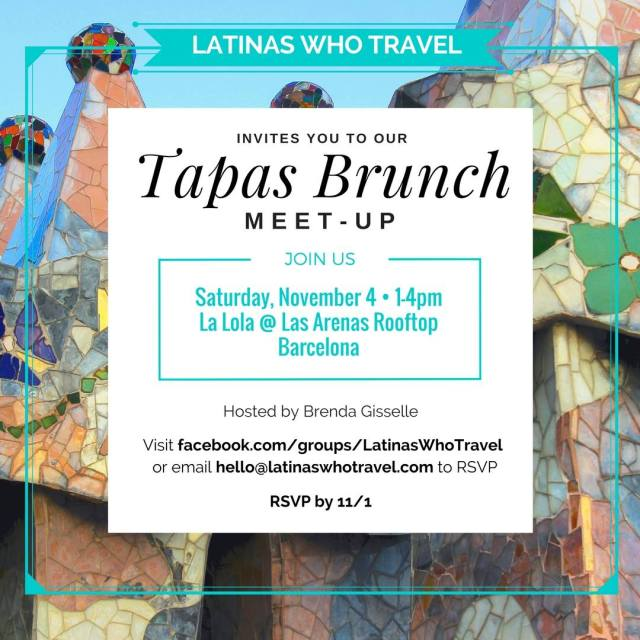 Latinas Who Travel Latinas Que Viajan Barcelona Spain Event