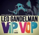 Leo Gandelman - Vip Vop