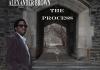 Alexander Brown - The Process