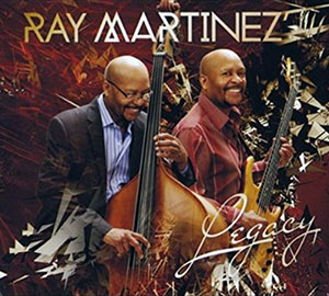 Legacy - Ray Martinez