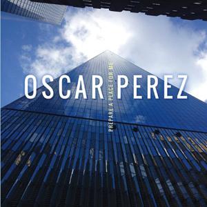 Oscar Perez Prepare a Place For Me LJN 2