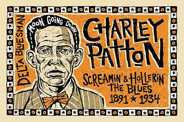 Tony Martinez Charley Patton
