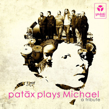 Patax Plas Michael A Tribute