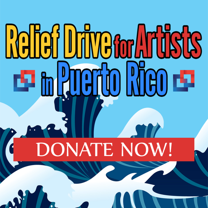 Relief Drive For Artists In Puerto Rico - DONATE NOW!