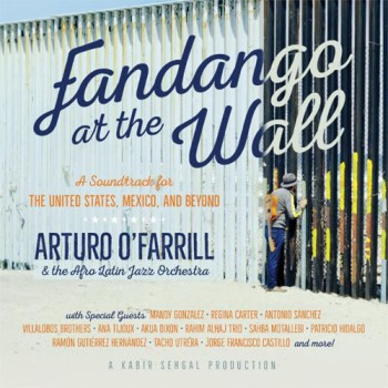 Arturo O'Farrill & the Afro Latin Jazz Orchestra - Fandango at the Wall