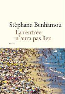 La rentrée n'aura pas lieu Stéphane Benhamou