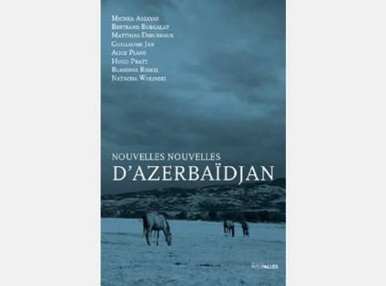 nouvelles-nouvelles-dazerbaidjan-collectif-dauteurs-editions-intervalles