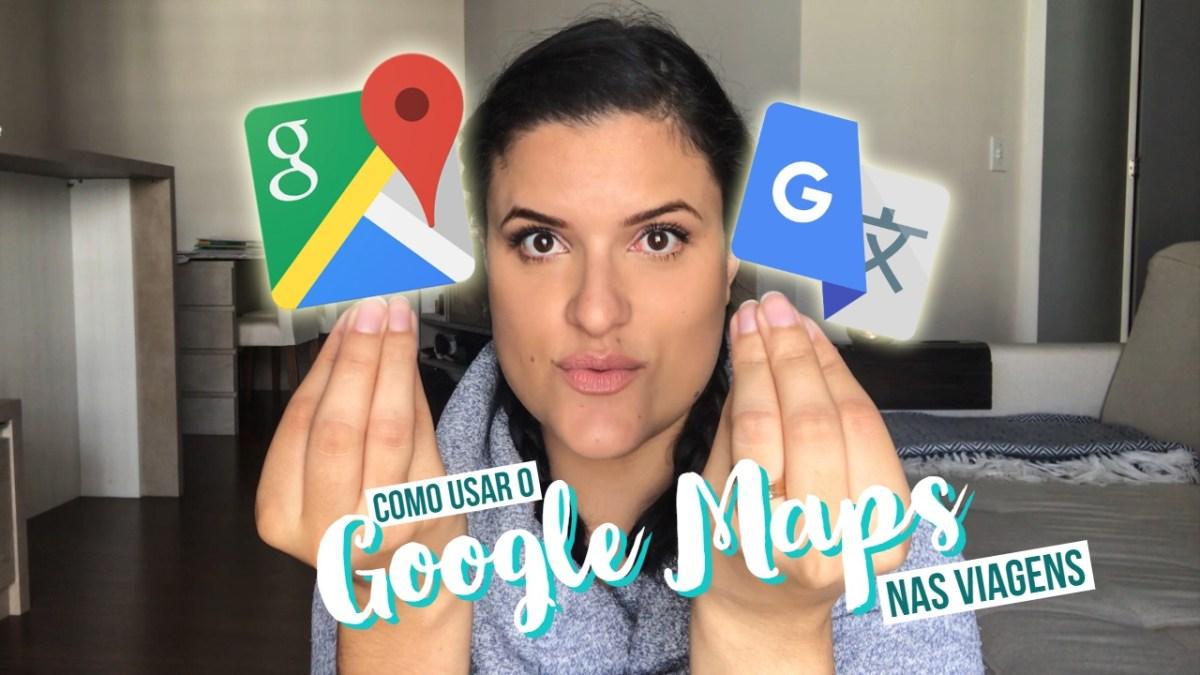 Google Maps: Como viajar sem chip de celular (ATUALIZADO)