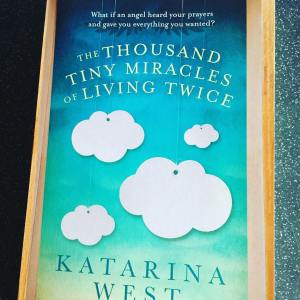 monthly favourites Katarina West the thousand tiny miracles of living twice