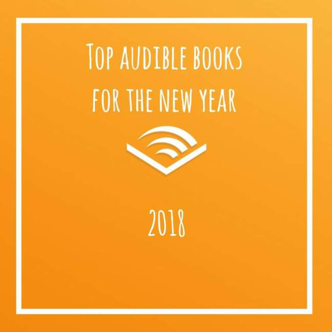 top audible books for the new year 2018