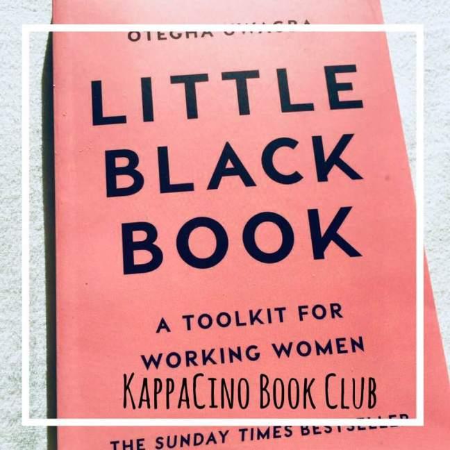 KappaCino Book Club || Little Black Book || Otegha Uwagba