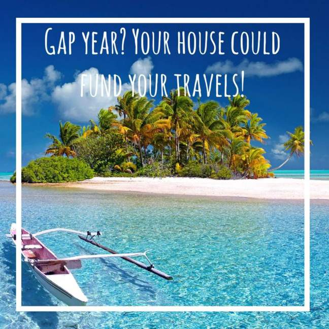 Gap year? Your house could fund your travels