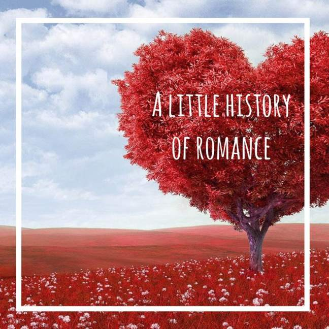 a little history of romance