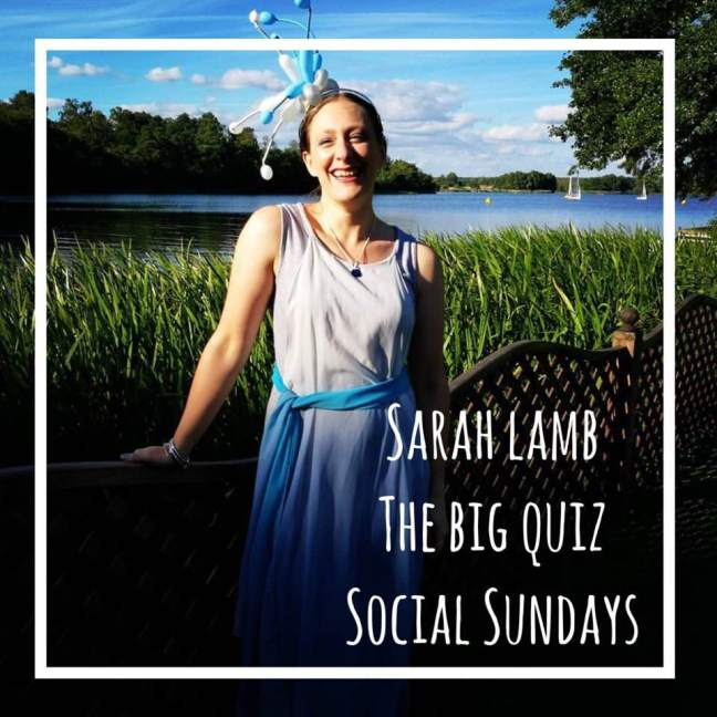 Sarah Lamb || The big quiz || Social Sundays