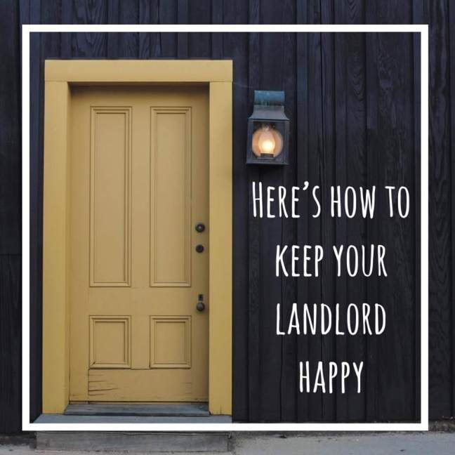 here's how to keep your landlord happy