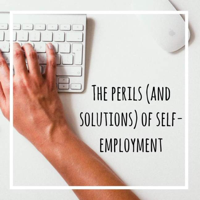 the perils and solutions to self-employment